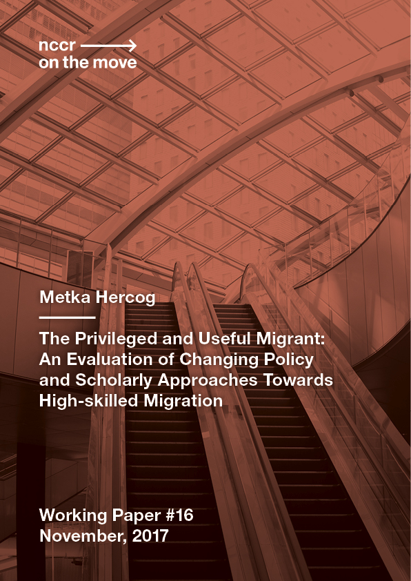 The Privileged and Useful Migrant:  An Evaluation of Changing Policy and Scholarly Approaches Towards High-skilled Migration