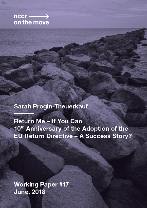 Return Me – If You Can<br>10th Anniversary of the Adoption of the EU Return Directive – A Success Story?